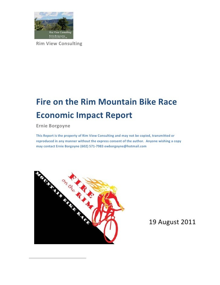Rim View Consulting          Fire on the Rim Mountain Bike Race     Economic Impact Report     Ernie Borgoyne     Thi...