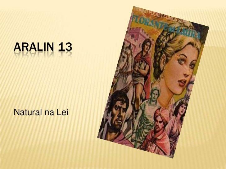 ARALIN 13Natural na Lei