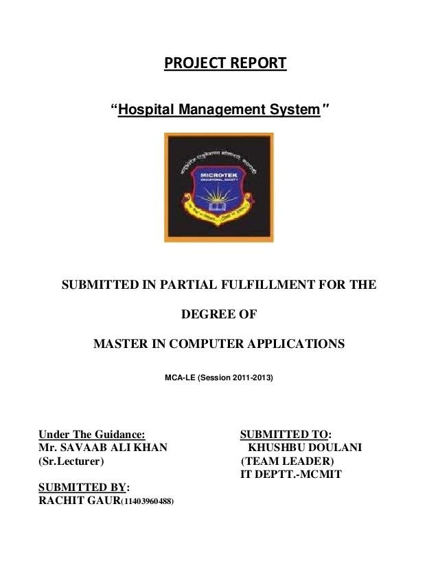 """PROJECT REPORT """"Hospital Management System""""  SUBMITTED IN PARTIAL FULFILLMENT FOR THE DEGREE OF MASTER IN COMPUTER APPLICA..."""