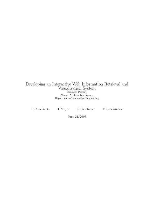Developing an Interactive Web Information Retrieval and Visualization System Research Project Master Artificial Intelligenc...