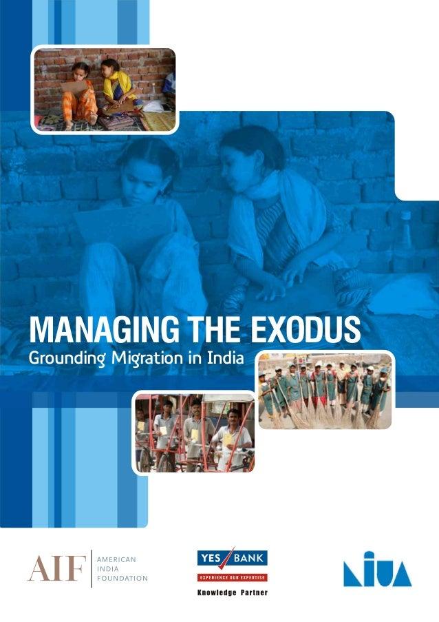 MANAGING THE EXODUSGrounding Migration in India