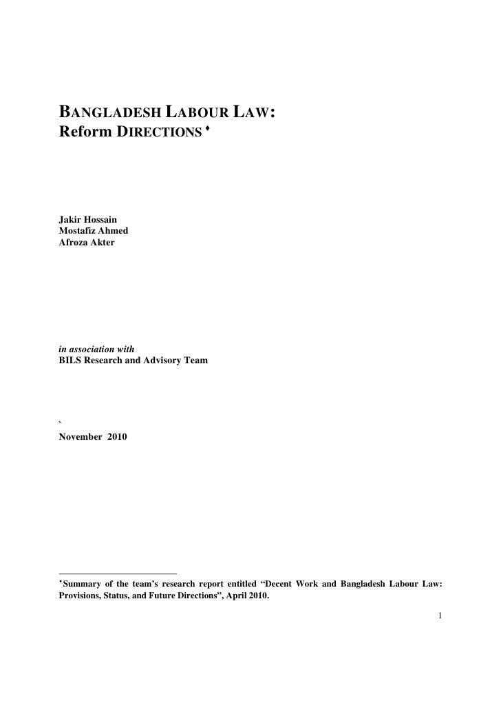 BANGLADESH LABOUR LAW:Reform DIRECTIONS Jakir HossainMostafiz AhmedAfroza Akterin association withBILS Research and Advis...