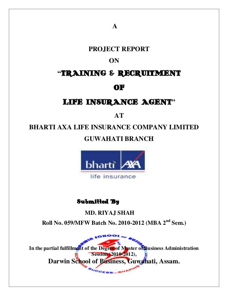 "A<br />PROJECT REPORT<br />ON<br />""TRAINING & RECRUITMENT<br />OF<br />LIFE ..."