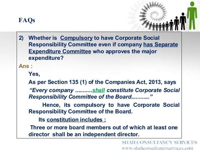 "companies act 2013 and csr Rule 2 : (1) in these rules, unless the context otherwise requires,— (a) ""act"" means the companies act, 2013 (b) ""annexure"" means the annexure appended to these rules (c) ""corporate social responsibility (csr)"" means and includes but is not limited to :— (i) projects or programs relating to activities specified in sche."