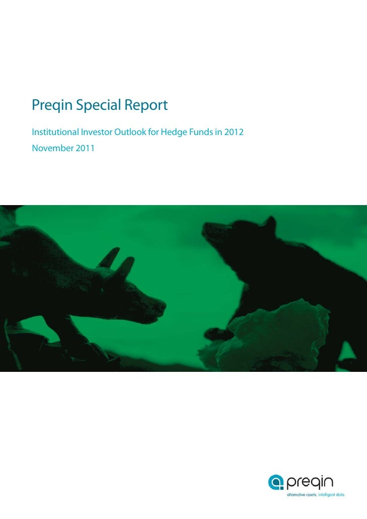 Preqin Special ReportInstitutional Investor Outlook for Hedge Funds in 2012November 2011