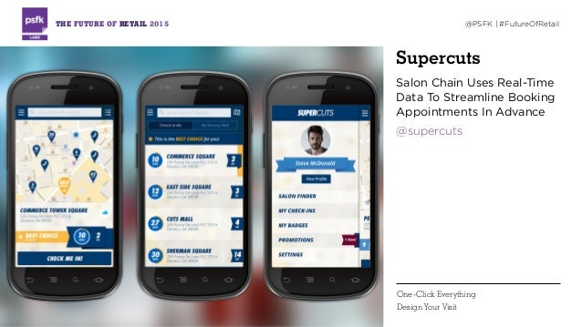 Supercuts Salon Chain Uses Real-Time Data To Streamline Booking Appointments In Advance @supercuts THE FUTURE OF RETAIL 20...