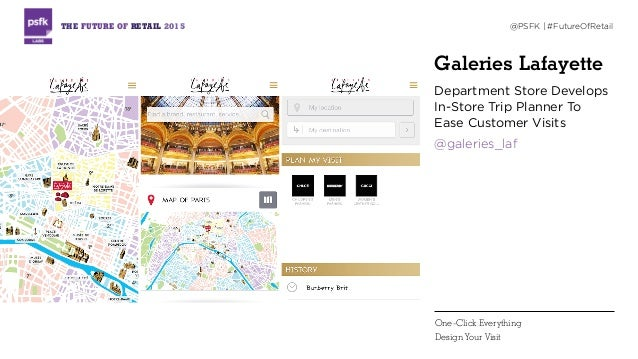 Galeries Lafayette Department Store Develops In-Store Trip Planner To Ease Customer Visits @galeries_laf THE FUTURE OF RET...