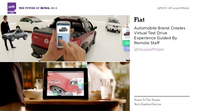 Fiat Automobile Brand Creates Virtual Test Drive Experience Guided By Remote Staff @houseoffraser THE FUTURE OF RETAIL 201...
