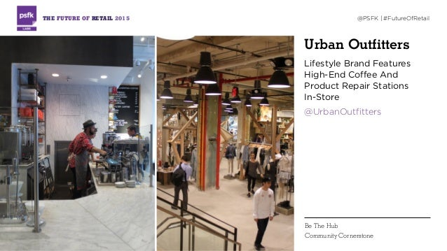 Urban Outfitters Lifestyle Brand Features High-End Coffee And Product Repair Stations  In-Store @UrbanOutfitters THE FUTU...