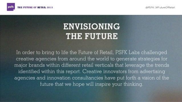 THE FUTURE OF RETAIL 2015 @PSFK   #FutureOfRetail