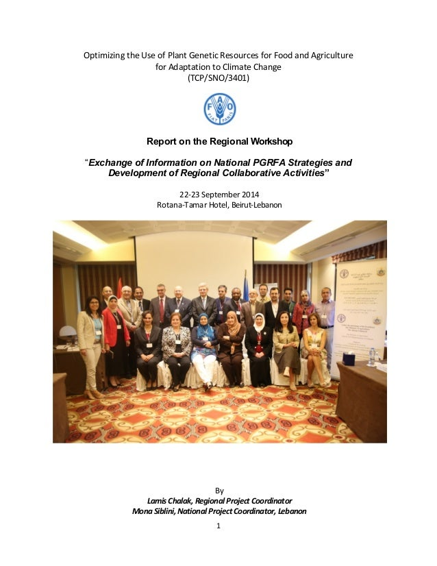 1 Optimizing the Use of Plant Genetic Resources for Food and Agriculture for Adaptation to Climate Change (TCP/SNO/3401) R...