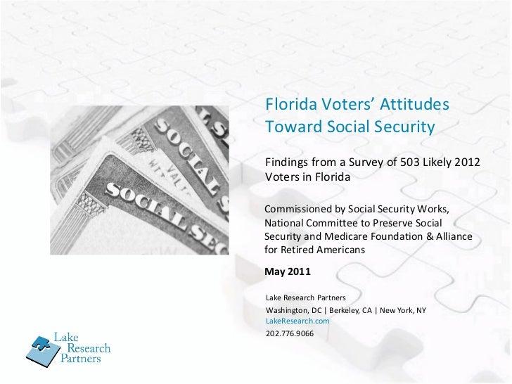 Lake Research Partners Washington, DC | Berkeley, CA | New York, NY LakeResearch.com 202.776.9066 Florida Voters' Attitude...