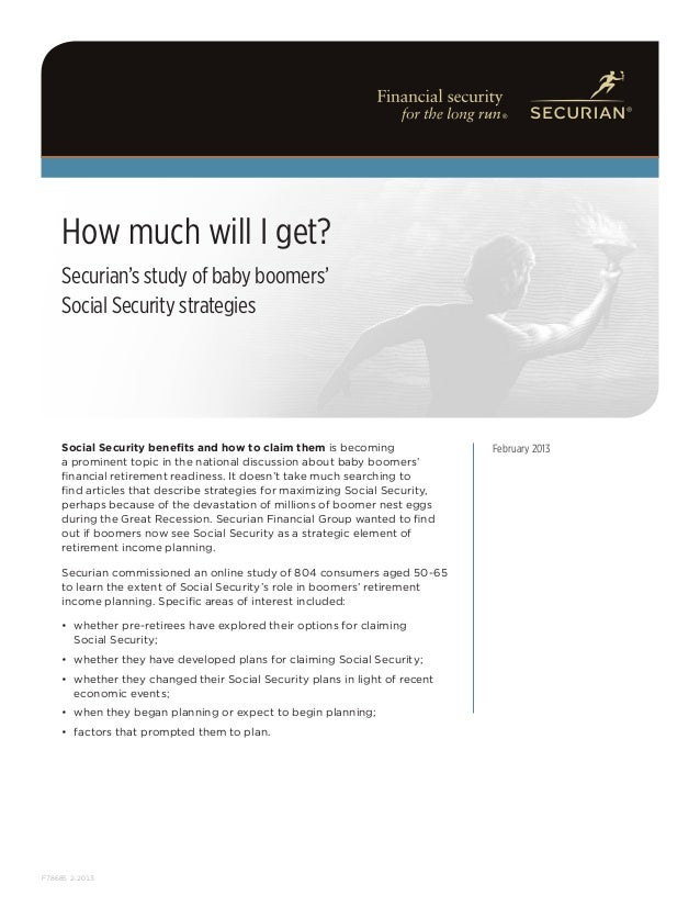 hij abc     How much will I get?     Securian's study of baby boomers'     Social Security strategies     Social Security ...