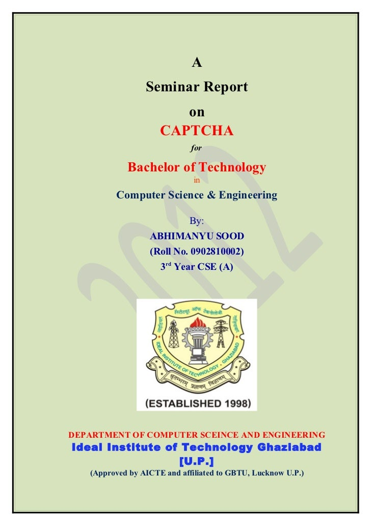 A                 Seminar Report                        on                     CAPTCHA                             for    ...