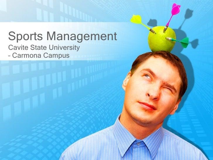 Sports ManagementCavite State University– Carmona Campus