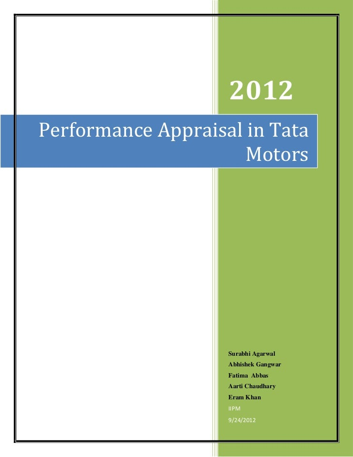 2012Performance Appraisal in Tata                      Motors                    Surabhi Agarwal                    Abhish...