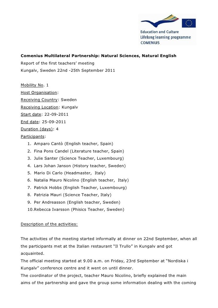 Comenius Multilateral Partnership: Natural Sciences, Natural EnglishReport of the first teachers' meetingKungalv, Sweden 2...