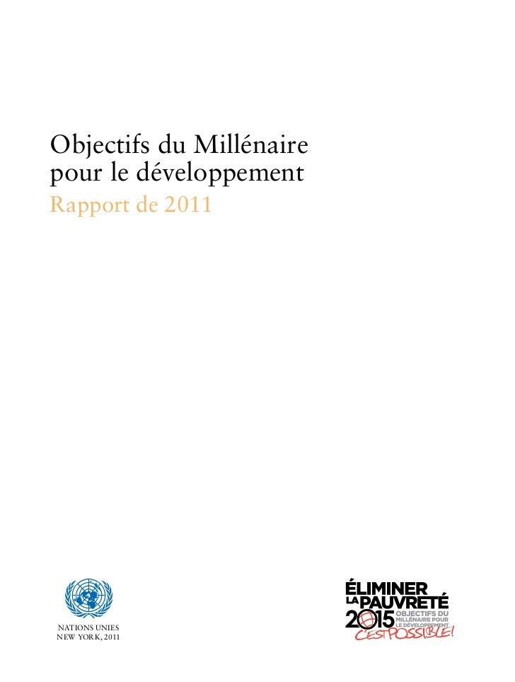 Objectifs du Millénaire pour le Développement - Rapport 2011 Nations Unies Slide 3
