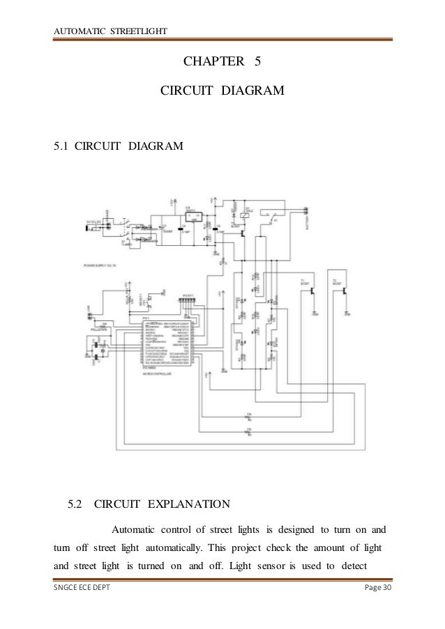 automatic street light30 automatic streetlight sngce ece dept page 30 chapter 5 circuit diagram 5 1 circuit