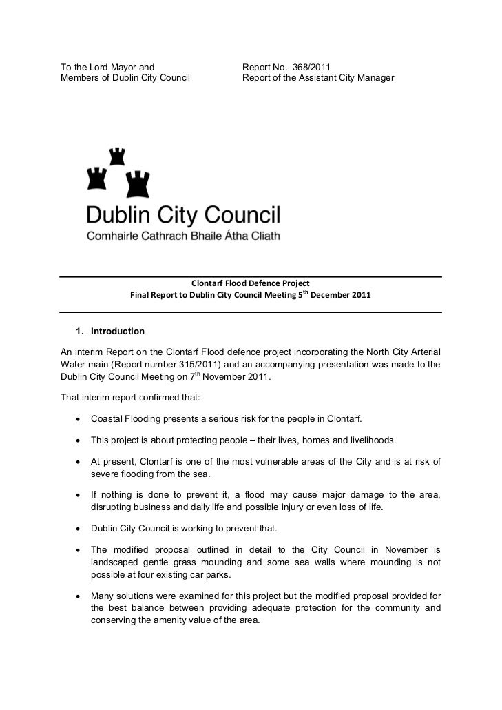 To the Lord Mayor and                        Report No. 368/2011Members of Dublin City Council               Report of the...