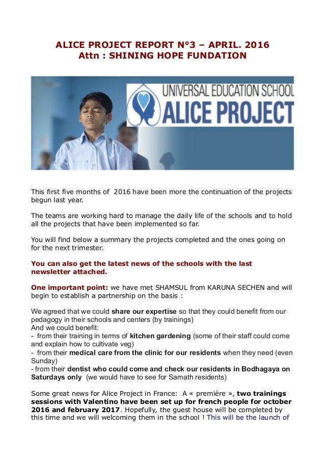 ALICE PROJECT REPORT N°3 – APRIL. 2016 Attn : SHINING HOPE FUNDATION This first five months of 2016 have been more the con...