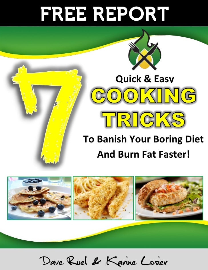 FREE REPORT              Quick & Easy        To Banish Your Boring Diet           And Burn Fat Faster!Dave Ruel & Karine L...