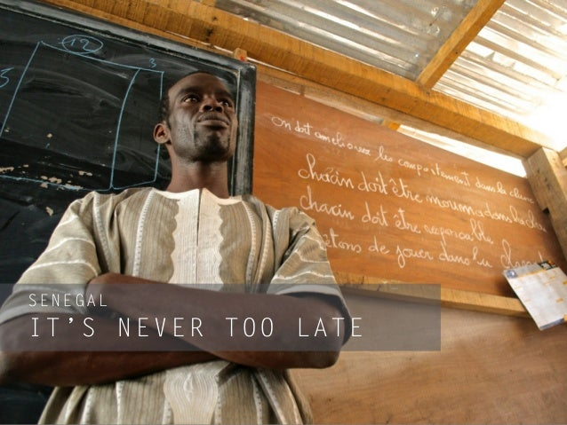 ! SENEGAL ! IT'S NEVER TOO LATE