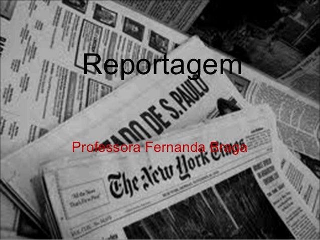 ReportagemProfessora Fernanda Braga