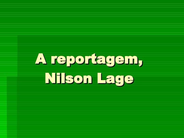 A reportagem, Nilson Lage