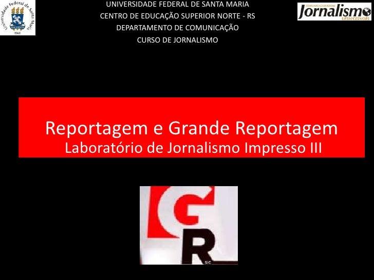 UNIVERSIDADE FEDERAL DE SANTA MARIA       CENTRO DE EDUCAÇÃO SUPERIOR NORTE - RS           DEPARTAMENTO DE COMUNICAÇÃO    ...