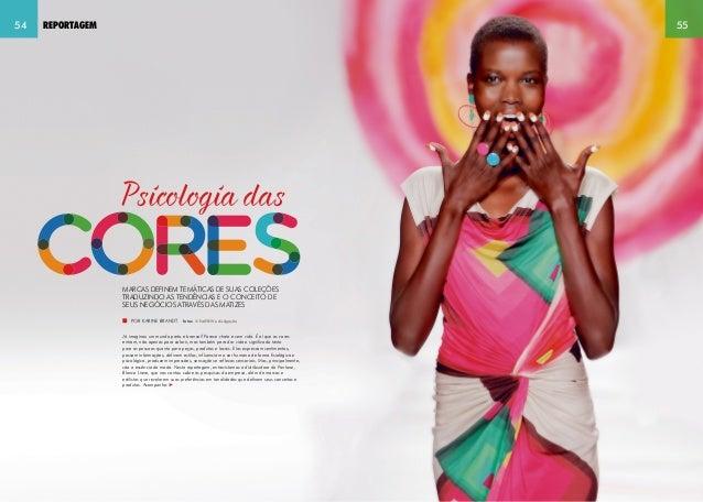 54 reportagem 55  Psicologia das  Marcas definem temáticas de suas coleções  traduzindo as tendências e o conceito de  seu...