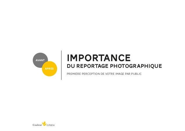 avant           importance        après                du reportage photographique                PREMIÈRE PERCEPTION DE V...
