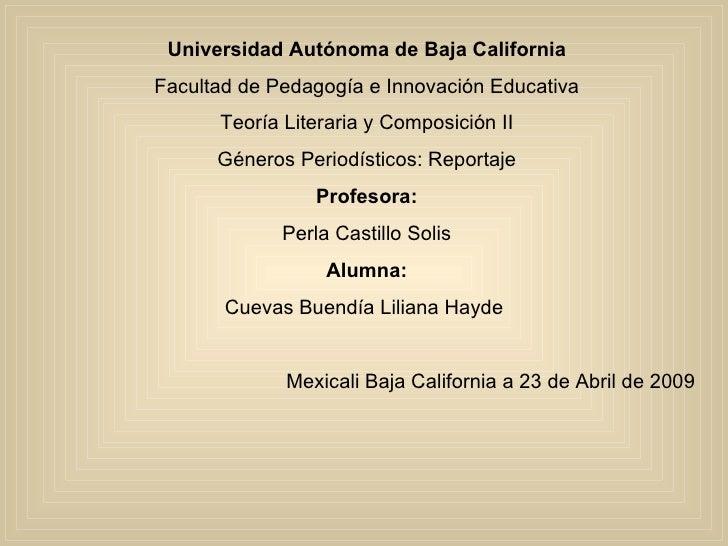 Universidad Autónoma de Baja California Facultad de Pedagogía e Innovación Educativa Teoría Literaria y Composición II Gén...