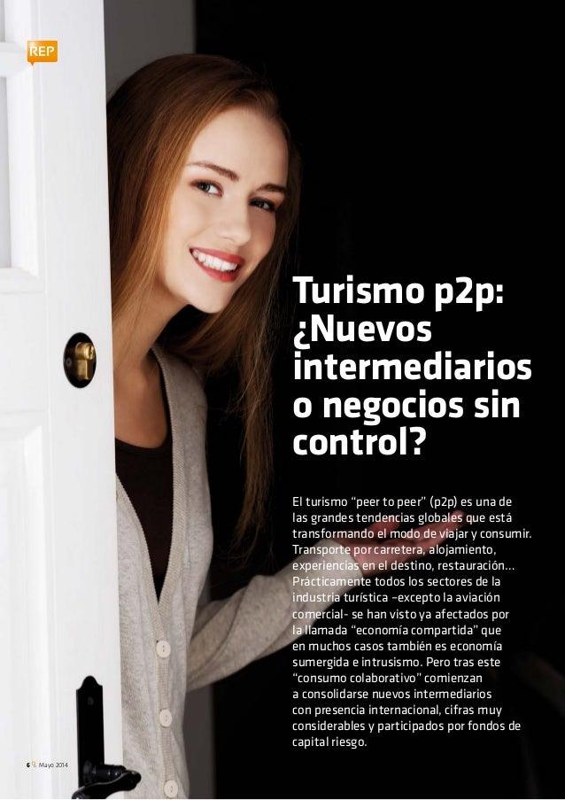 """REP El turismo """"peer to peer"""" (p2p) es una de las grandes tendencias globales que está transformando el modo de viajar y c..."""