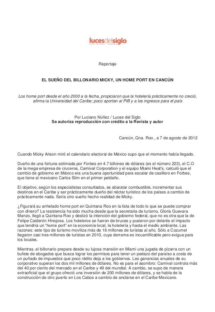 Reportaje             EL SUEÑO DEL BILLONARIO MICKY, UN HOME PORT EN CANCÚNLos home port desde el año 2000 a la fecha, pro...