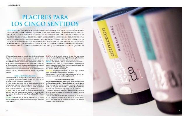 novedades  PLACERES PARA  LOS CINCO SENTIDOS  Lateterazul es una marca de infusiones que recupera el gusto por los pequeño...