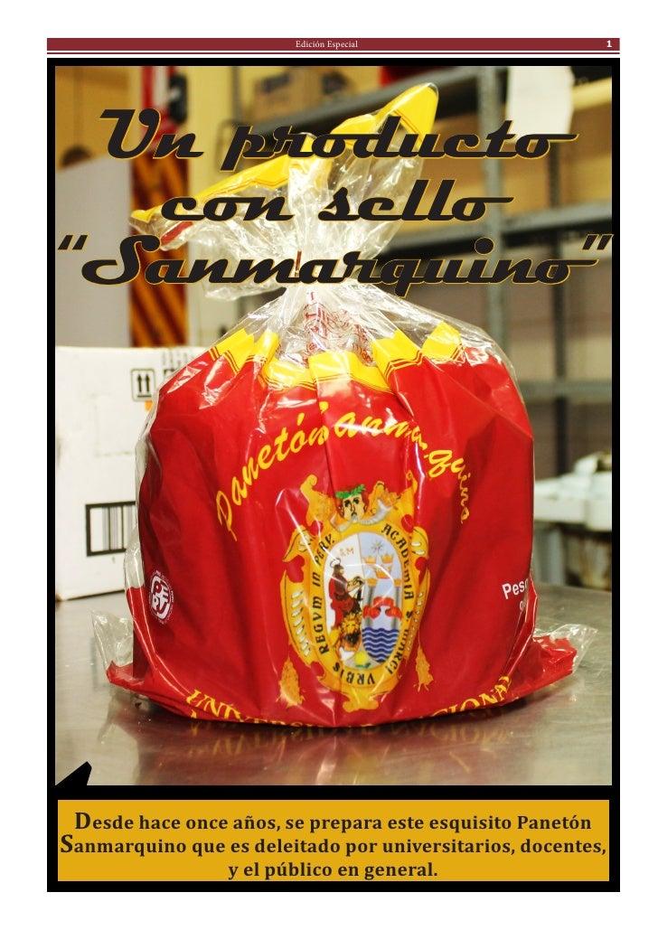 """Edición Especial                  1 Un producto  con sello""""Sanmarquino"""" Desde hace once años, se prepara este esquisito Pa..."""