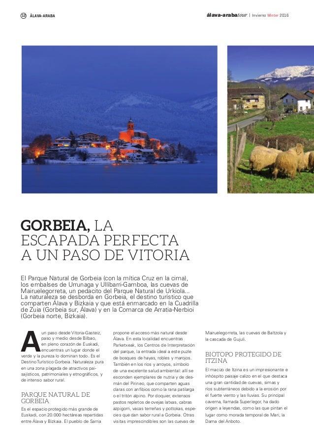 | Invierno Winter 201612 álava-arabatourÄLAVA-ARABA A un paso desde Vitoria-Gasteiz, paso y medio desde Bilbao, en pleno c...