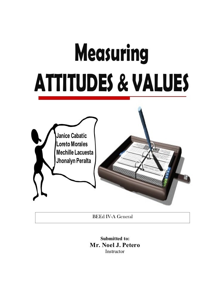 Measuring Attitudes and Values