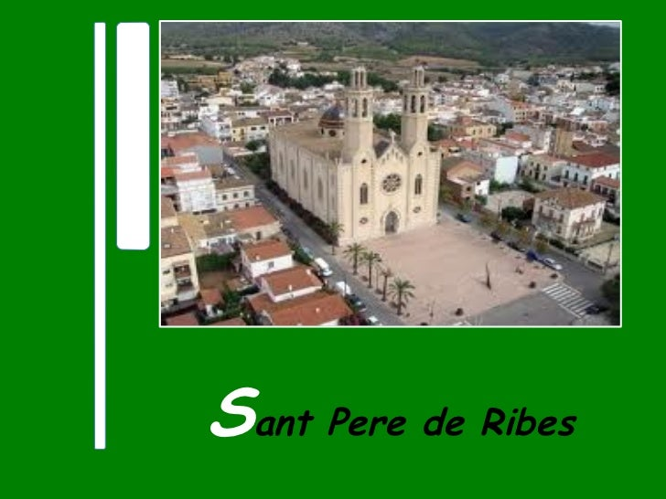 S ant Pere de Ribes