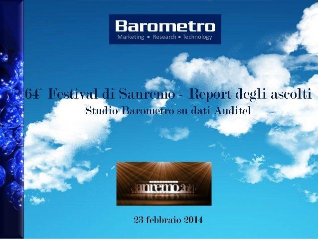 64^ Festival di Sanremo, per serata  Studio Barometro su dati Auditel  23 febbraio 2014  -2-