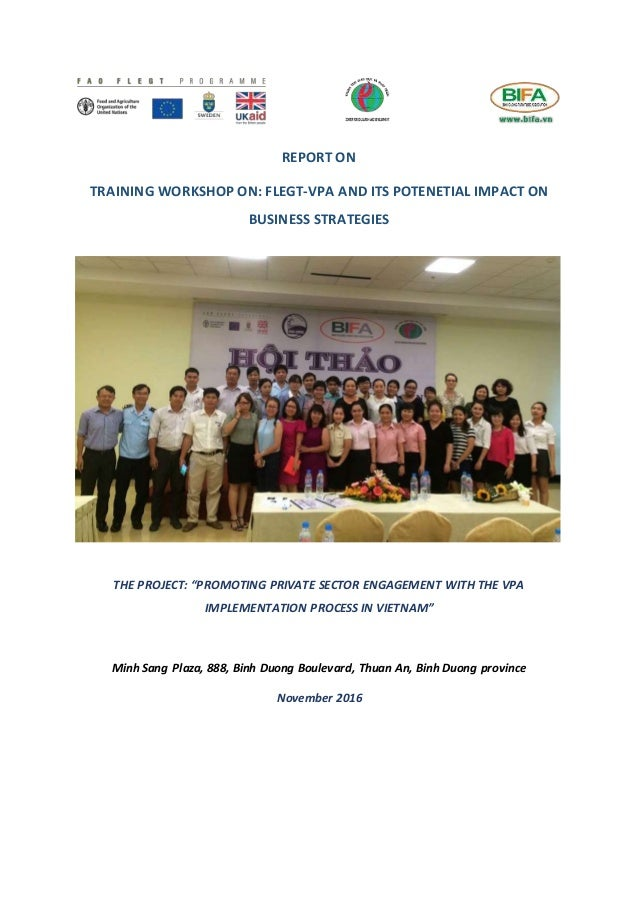 """REPORT ON TRAINING WORKSHOP ON: FLEGT-VPA AND ITS POTENETIAL IMPACT ON BUSINESS STRATEGIES THE PROJECT: """"PROMOTING PRIVATE..."""