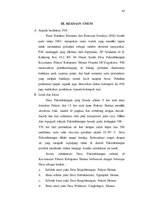 45  III. KEADAAN UMUM  A. Sejarah berdirinya P4S  Pusat Pelatihan Pertanian dan Pedesaan Swadaya (P4S) berdiri  pada tahun...