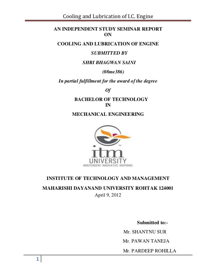 Cooling and Lubrication of I.C. Engine       AN INDEPENDENT STUDY SEMINAR REPORT                        ON        COOLING ...