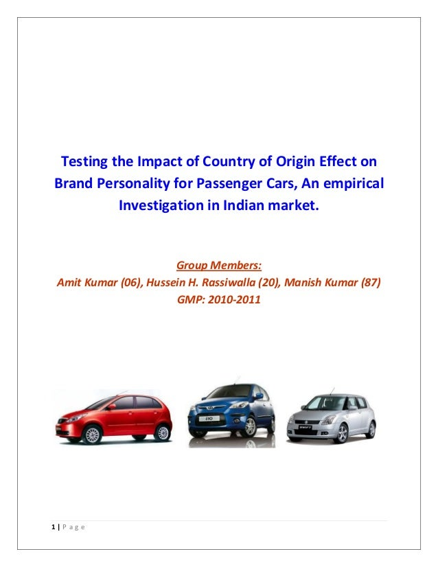 Testing the Impact of Country of Origin Effect onBrand Personality for Passenger Cars, An empirical          Investigation...