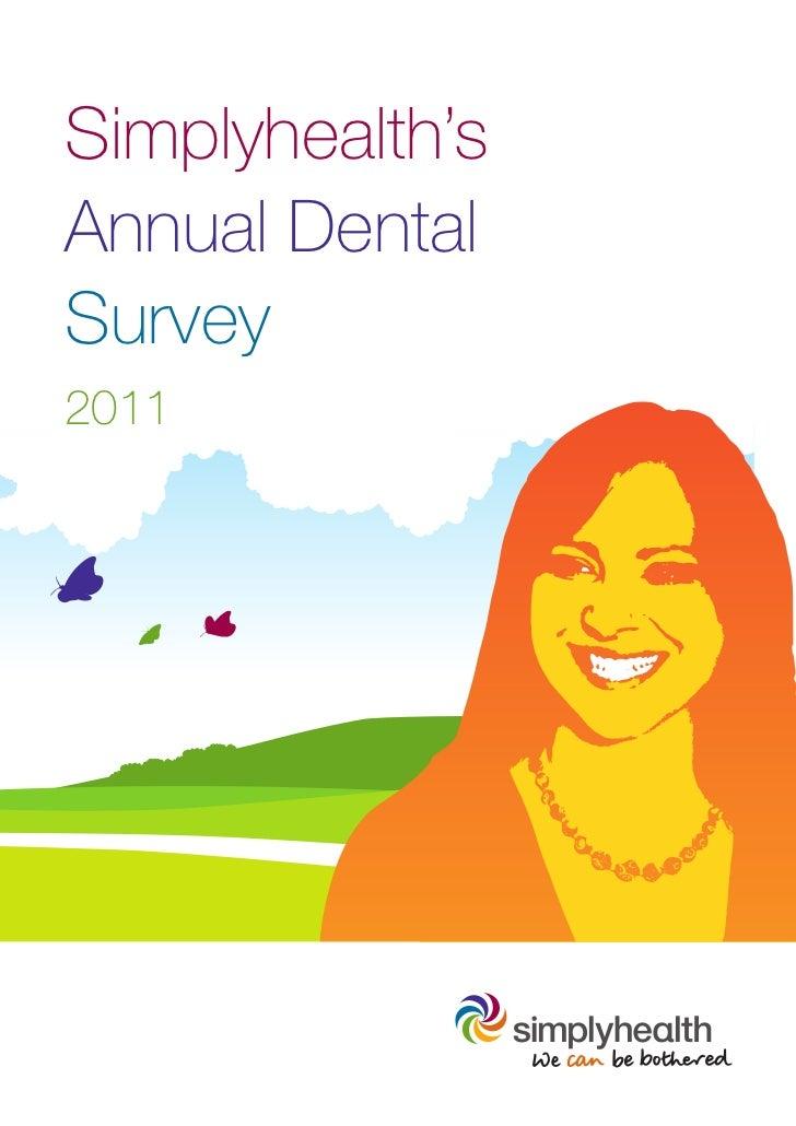 Simplyhealth'sAnnual DentalSurvey2011