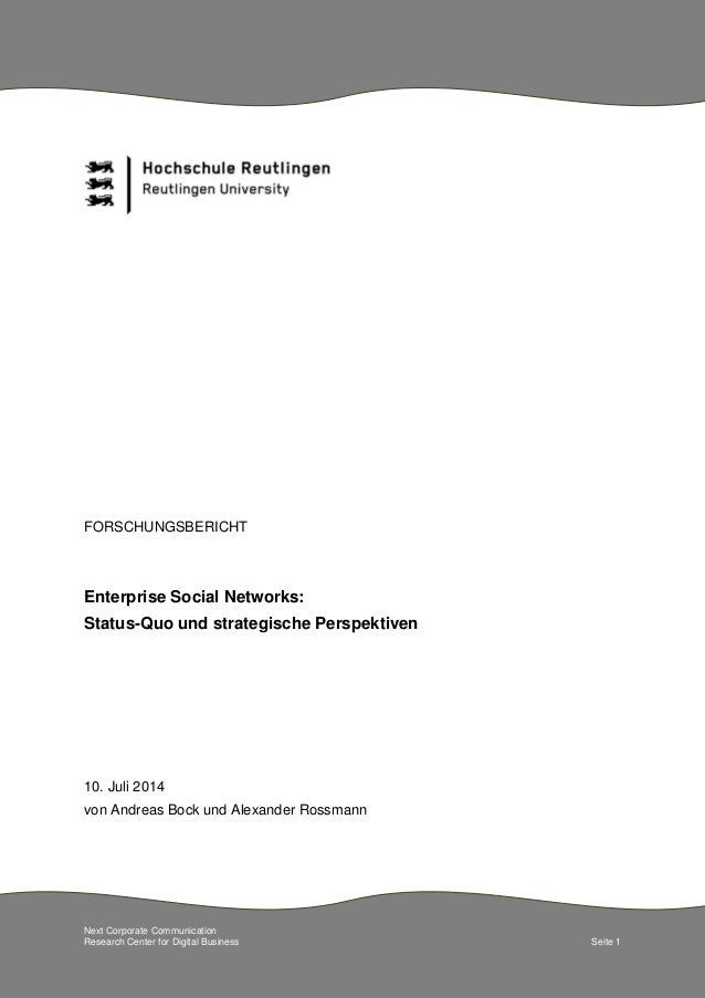 Next Corporate Communication  Research Center for Digital Business Seite 1  FORSCHUNGSBERICHT  Enterprise Social Networks:...