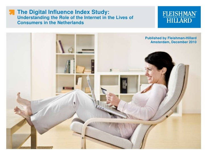 The Digital Influence Index Study: Understanding the Role of the Internet in the Lives of Consumers in the Netherlands Pub...