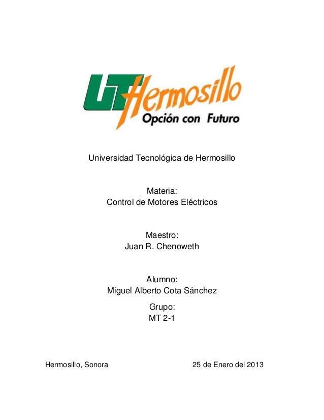 Universidad Tecnológica de Hermosillo                            Materia:                 Control de Motores Eléctricos   ...