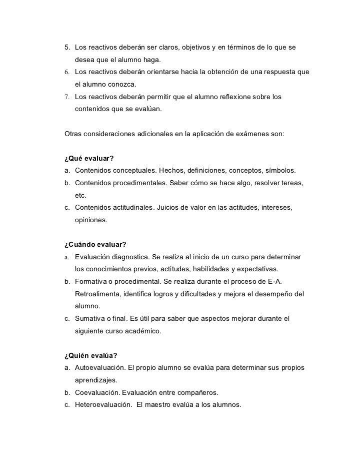 5. Los reactivos deberán ser claros, objetivos y en términos de lo que se   desea que el alumno haga.6. Los reactivos debe...